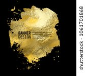gold texture blob paint stain... | Shutterstock .eps vector #1061701868