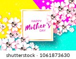 happy mothers day. white floral ... | Shutterstock .eps vector #1061873630