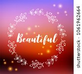 beautiful text on bokeh blurred ... | Shutterstock .eps vector #1061962664