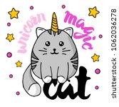gray cat magic unicorn.... | Shutterstock .eps vector #1062036278