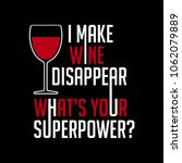 wine funny saying and quote.... | Shutterstock .eps vector #1062079889