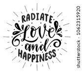 radiate love and happiness... | Shutterstock .eps vector #1062315920
