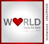 7 april world health day... | Shutterstock .eps vector #1062395420
