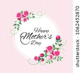 vintage mother's day greeting... | Shutterstock .eps vector #1062452870
