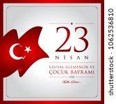 23 nisan cocuk bayrami vector... | Shutterstock .eps vector #1062536810
