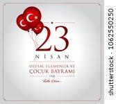 23 nisan cocuk bayrami vector... | Shutterstock .eps vector #1062550250