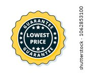 lower price guarantee label... | Shutterstock .eps vector #1062853100