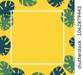 summer tropical leaves...   Shutterstock .eps vector #1062879443