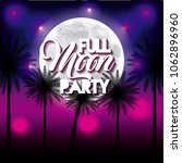 full moon party summer | Shutterstock .eps vector #1062896960