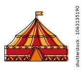 circus tent isolated icon | Shutterstock .eps vector #1063135190