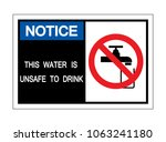 notice this water is unsafe to...   Shutterstock .eps vector #1063241180