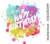 happy birthday banner... | Shutterstock .eps vector #1063282049