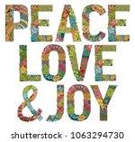 Words Peace Love And Joy....