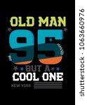 new york old man t shirt print... | Shutterstock .eps vector #1063660976