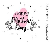 vector hand drawn mothers day... | Shutterstock .eps vector #1063721123