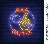 rap battle neon text and hand... | Shutterstock .eps vector #1063747220