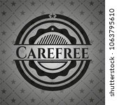 carefree realistic black emblem | Shutterstock .eps vector #1063795610