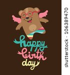 cute happy birthday card with... | Shutterstock .eps vector #106389470