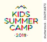 kids summer camp 2018 banner... | Shutterstock .eps vector #1063916873