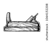woodworking tool. hand drawn...   Shutterstock .eps vector #1064152208