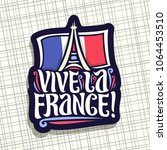 vector logo for motto vive la... | Shutterstock .eps vector #1064453510
