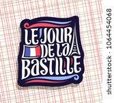 vector logo for bastille day in ... | Shutterstock .eps vector #1064454068