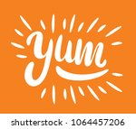 Yum. Yummy word. Vector lettering on orange background.
