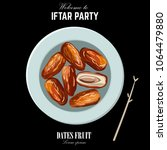 dates for iftar party. hand... | Shutterstock .eps vector #1064479880