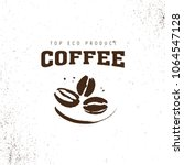 vector hand drawn coffee logo... | Shutterstock .eps vector #1064547128