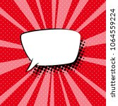 speech bubble on red pop art... | Shutterstock .eps vector #1064559224