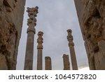 ancient columns in persepolis... | Shutterstock . vector #1064572820