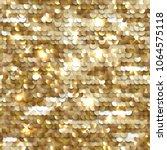 seamless equined golden texture ... | Shutterstock .eps vector #1064575118
