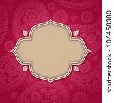 frame in the indian style in... | Shutterstock .eps vector #106458380