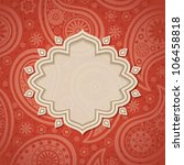 frame in the indian style in... | Shutterstock .eps vector #106458818