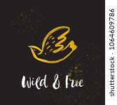 wild and free. hand sketched... | Shutterstock .eps vector #1064609786