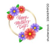 happy mother's day greeting... | Shutterstock . vector #1064694920