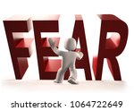 3d man stopping red fear word... | Shutterstock . vector #1064722649