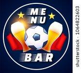 sport football bar menu design... | Shutterstock .eps vector #1064822603