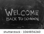 welcome back to school... | Shutterstock . vector #1064856260