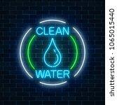 glowing neon sign of clean... | Shutterstock .eps vector #1065015440
