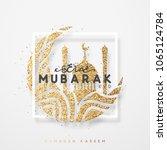 eid mubarak greeting card with...   Shutterstock .eps vector #1065124784