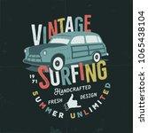 vintage hand drawn tee design... | Shutterstock .eps vector #1065438104