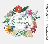 beautiful floral hello summer... | Shutterstock .eps vector #1065498539