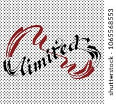 unlimited lettering calligraphy | Shutterstock .eps vector #1065568553