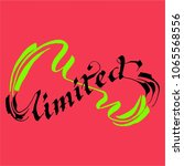 unlimited lettering calligraphy | Shutterstock .eps vector #1065568556