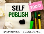 Small photo of Writing note showing Self Publish. Business photo showcasing Publication Write Journalism Manuscript Article Facts written on Notebook Book on the jute background Today Pens next to it.