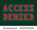 access denied written in red on ... | Shutterstock . vector #1065754244