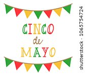 cinco de mayo  mexican themed... | Shutterstock .eps vector #1065754724