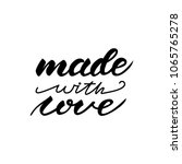 lettering design with a phrase... | Shutterstock .eps vector #1065765278
