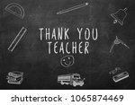 thank you teacher handwritten... | Shutterstock . vector #1065874469
